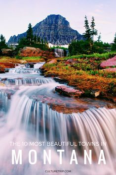 The 10 Most Beautiful Towns In Montana | Pinterest:@theculturetrip