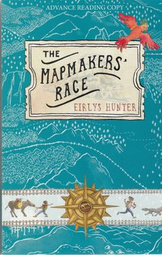 The Mapmakers' Race - KEYWORDS: Adventure, Family, Elements of Magic and Steampunk, Illustrated, Humour