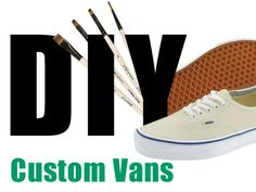 So I came across this amazing Tumblr, F Yeah Custom Vans, and got really inspired to own a pair of super cool custom Vans. Sadly these Vans are…