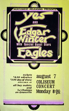 yes - edgar winter - eagles; can, vancouver, pacific coliseum; Hippie Posters, Rock Posters, Band Posters, Music Posters, Nostalgia 70s, Vancouver, Vintage Concert Posters, Music Tours, Old Advertisements