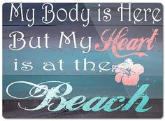 My Body is Here But My Heart is at the Beach-Glass Cutting Board