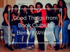 Good Things From Book Clubs to Benefit Writers