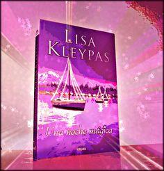 Una noche mágica, de Lisa Kleypas ♥