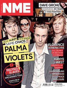 Palma Violets on the cover of NME, February 2015 Nme Magazine, Magazine Covers, Award Tour, Laura Marling, Kim Gordon, Music Magazines, Dave Grohl, Foo Fighters, Kanye West