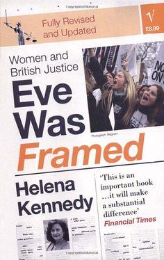 Eve Was Framed: Helena Kennedy: Books