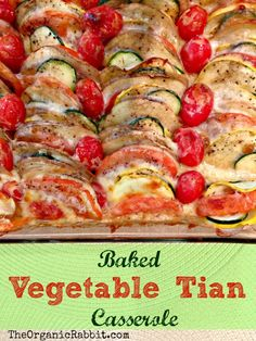 Baked Vegetable Tian. My most favorite veggie dish. So much flavor and oh so pretty. Vegetarian and gluten free too.  http://wp.me/p4iD6b-G7 www.theorganicrabbit.com