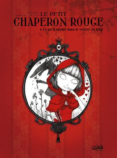 Little Red Riding Hood Francois Amoretti フランソワ・アモレッティ: Petit Chaperon Rouge
