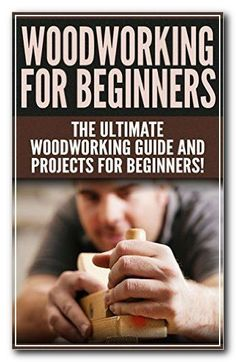 Woodworking For Kids Wood Profit - Woodworking - Wood Profit - Woodworking - WOODWORKING for Beginners: The Ultimate Woodworking Guide and Projects for Beginners! - Kindle edition by Darren Jones, Woodworking. Kids Woodworking Projects, Woodworking Shows, Woodworking Techniques, Diy Wood Projects, Teds Woodworking, Woodworking Furniture, Grizzly Woodworking, Custom Woodworking, Popular Woodworking