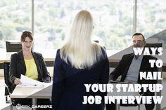 https://seekcareerz.wordpress.com/2016/03/16/ways-to-nail-your-startup-job-interview/  Ways to Nail Your Startup Job Interview. #jobs #seekcareerz