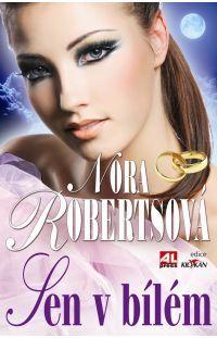Sen v bílém - Nora Roberts #alpress #noraroberts #bestseller #román #knihy