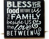 Bless the food before us the family beside us and the love between us wood sign.  #Amen ❤️