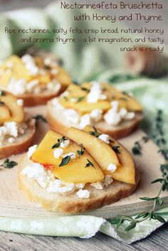 Nectarine and Feta Bruschetta with Honey and Thyme. (drool)