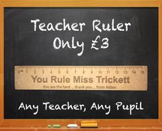 Teacher Ruler / Personalised Gift or Present, End of term gift!!