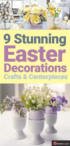 9 Stunning Easter Decorations DIY Easter Crafts and Centerpieces is part of Dollar Store Easter crafts - 9 Easter Decorations DIY try to do these Easter Crafts and Centerpieces in Easter ideas for a beautiful table make these crafts with your kids! Table Centerpieces For Home, Diy Table, Easter Crafts, Easter Ideas, Easter Food, Diy Christmas Presents, Diy Easter Decorations, Egg Decorating, Easy Home Decor
