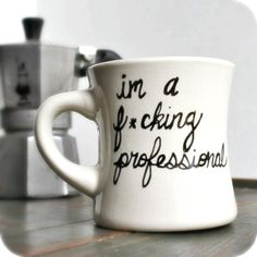 Funny coffee mug tea cup ceramic Fucking Professional black white office work hand painted
