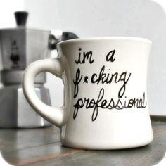 Funny coffee mug tea cup ceramic Fucking Professional black white office work hand painted