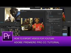 Best Video Export Settings for YouTube in Premiere Pro CC | 4K Shooters