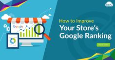 Organic search traffic is a proven driver of business growth. Improving your stores google ranking can lead to great success and popularity on the web. We have listed 9 of the most effective ways that can increase your Google ranking score. #GoogleRanking #Improvement_Tips #CodeClouds
