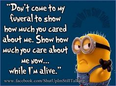 Show me now Yellow Guy, Me Now, Deep Thoughts, Funeral, Inspire Me, Minions, I Laughed, Humor, Sayings