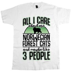 'All I Care About Are Norwegian Forest Cats' #NorwegianForestCat