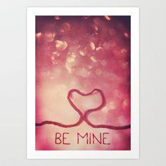 BE MINE Art Print by Sybille Sterk - $17.68