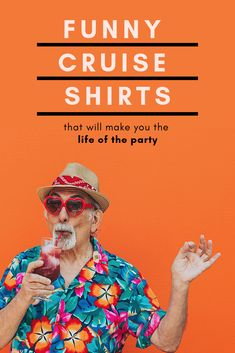 10 Funny Cruise Shirts That Will Make You the Life of the Party Onboard Packing For A Cruise, Cruise Travel, Hawaiian Print Shirts, Cruise Party, Cruise Critic, Beach Tanks, Love Boat, Great Conversation Starters, Best Cruise