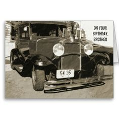 Birthday for Brother, vintage 1931 car in sepia Greeting Cards