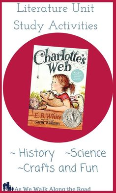 Free Literature unit for Charlotte's Web by E. Kindergarten Homeschool Curriculum, Literacy Activities, Homeschooling, Reading Activities, Literacy Centers, Teaching Reading, Reading Lists, Author Studies, Unit Studies