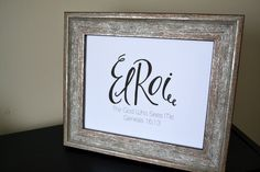 El Roi, The God Who Sees Me, Genesis 16:3 Scripture Wall Art. $15.00, via Etsy. https://www.etsy.com/listing/127315559/i-will-keep-you-scripture-chalkboard-art?ref=shop_home_active#