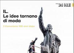 """Il comunismo 100 anni dopo: lo speciale di """"IL"""", magazine del Sole 24 Ore"""
