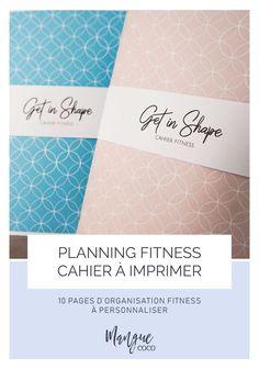 Un cahier de 10 pages d'organisation fitness à imprimer pour planifier vos exercices, notre nutrition et vos progrès ! #printable #fitnessmotivation