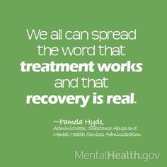 Help spread the word. Tell someone you know about the resources available. http://www.mentalhealth.gov/