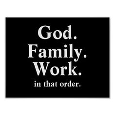 God Family Work Order Quote Posters #christianquotes #christianposters #faith
