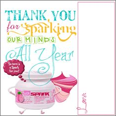 HomeSpunThreads: They Sparked Kids Imagination All Year... Teachers AdvoCare gift for the end of the school year. Spark them up! #teachergifts