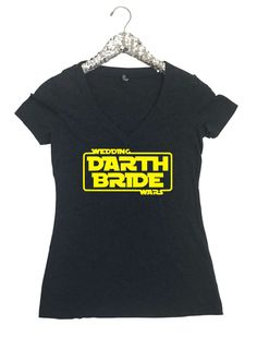 A personal favorite from my Etsy shop https://www.etsy.com/listing/519645375/darth-bride-womens-v-neck-t-shirt-darth