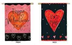 Be Mine Valentine's Day House Flag by House-Impressions. $17.95. 29 X 43. Fade-resistant colors. Hand-crafted. Double-sided suede material. Flags are the greeting card of your home! Add a piece of colorful and welcoming décor to your outdoor setting with one of these flags. Made of durable materials, the vibrant colors in this flag will last for years to come.. Save 36%!