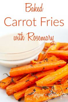 Baked Carrot Fries with Rosemary (vegan, gluten free) - These healthy fries make a great side dish or appetizer in place of French fries. #carrotfries #healthyfries