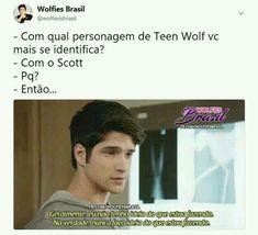 Scott os the best Teen Wolf Memes, Teen Wolf Quotes, Teen Wolf Funny, Teen Wolf Scott, Teen Wolf Dylan, Teen Wolf Stiles, Dylan O'brien, Cenas Teen Wolf, Meninos Teen Wolf