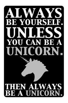 Always be a Unicorn Quote Wall Art <3 L.O.V.E.