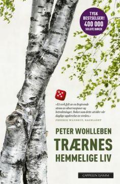 trarneshemmeligeliv Peter Wohlleben, Ark, Live, Reading, Books, Blogging, Nature, Libros, Book