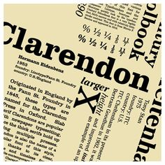 Designed by Robert Besley in 1845. Clarendon was used extensively by the government of the German Empire for proclamations during World War I, and was also common in wanted posters of the American Old West.