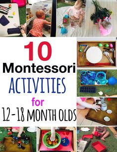10 montessori activities, montessori activities for toddlers, montessori activities for one year old, activities for toddlers, activities for 12 month old, activities for 13 month old, activities for 14 month old, activities for 15 month old, activities for 16 month old, activities for 17 month old, activities for 18 month old, activities for 19 month old, activities for 20 month old