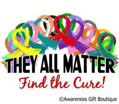 I'm a survivor of Lymphoma and my mom passed away from Lung 3-15-13!  Let's find the cure!!!!!