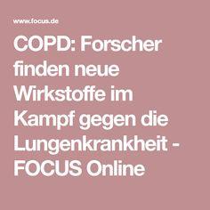COPD: Forscher finden neue Wirkstoffe im Kampf gegen die Lungenkrankheit - FOCUS Online