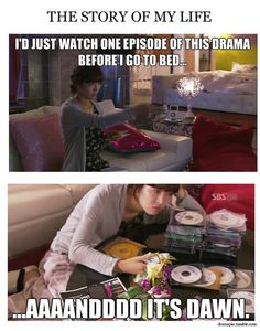 True story...this is why i try to limit my Kdrama viewing....as in don't start one unless well prepared.