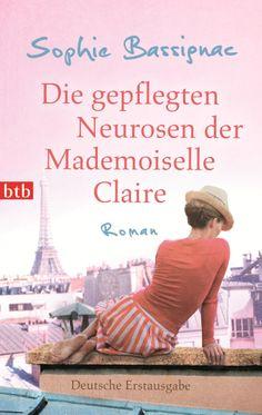 Die gepflegten Neurosen der Mademoiselle Claire von Sophie Bassignac