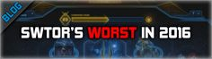SWTOR Top 5 WORST Moments in 2016