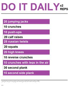Work out plan I made based on one I previously pinned. It hurts but it's so worth it!