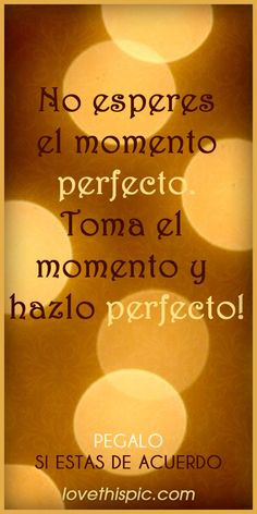 Momento Perfecto Pictures, Photos, and Images for Facebook, Tumblr, Pinterest, and Twitter