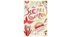 """It was the garden that did it--and Mary and Dickon and the creatures--and the Magic"": To commemorate the 100th anniversary of Frances Hodgson Burnett's beloved ""The Secret Garden,"" Penguin..."